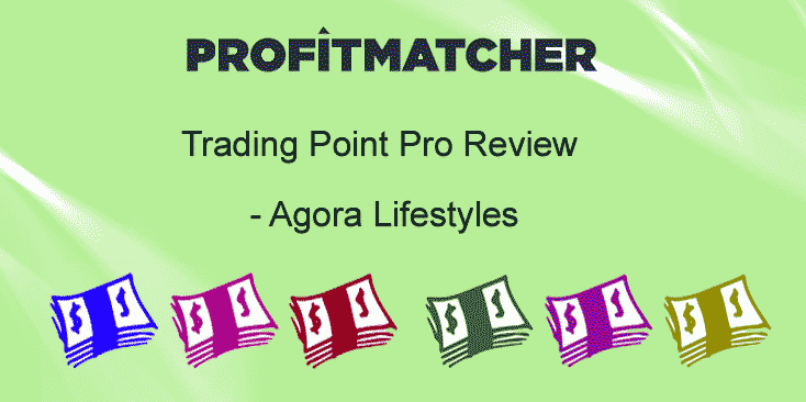 Trading Point Pro Agora Lifestyles